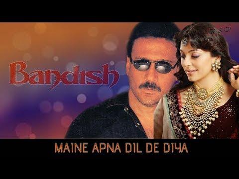 Maine Apna Dil De Diya | Kumar Sanu & Alka Yagnik | Bandish