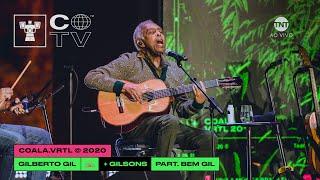 Gilberto Gil e Gilsons @ Coala.VRTL 2020