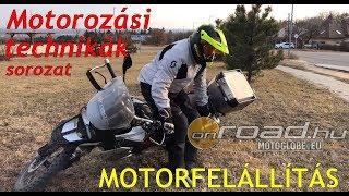 Motorozási technikák, 12. rész: Állítsd fel! - Onroad.hu