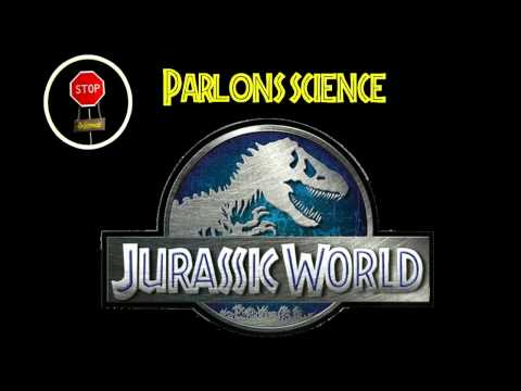 FAQ : Jurassic World (Jurassic Park IV) et la science