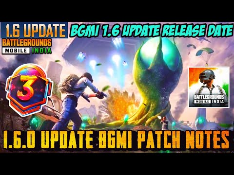 BATTLEGROUNDS MOBILE INDIA 1.6 UPDATE IS HERE   1.6 UPDATE OFFICIAL RELEASE DATE & TOP 10 FEATURES
