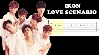 IKON - Love Scenario (Easy Guitar Tabs Tutorial)