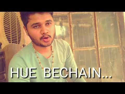hue-bechain-pehli-baar-||-cover-song-||2018