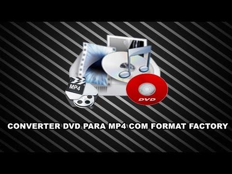 Como Converter DVD para Mp4 No Format Factory