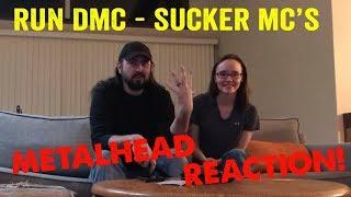 Sucker MC's - RUN DMC (REACTION! by metalheads)