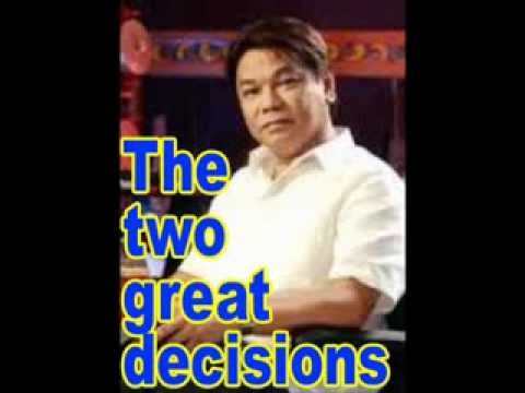 The two great decisions - Pastor Ed Lapiz