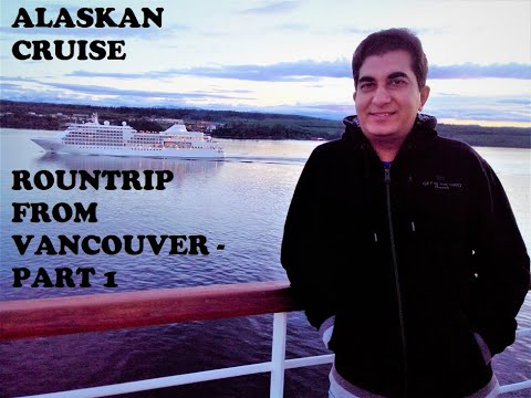 alaska-cruise-|-roundtrip-from-vancouver-part-1