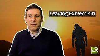 Leaving Extremism - Why Do Extremists Change Their Minds?