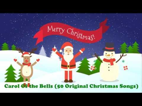 Carol Of the Bells (50 Original Christmas Songs)