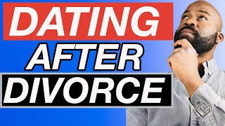 When To START DATING Again AFTER A DIVORCE