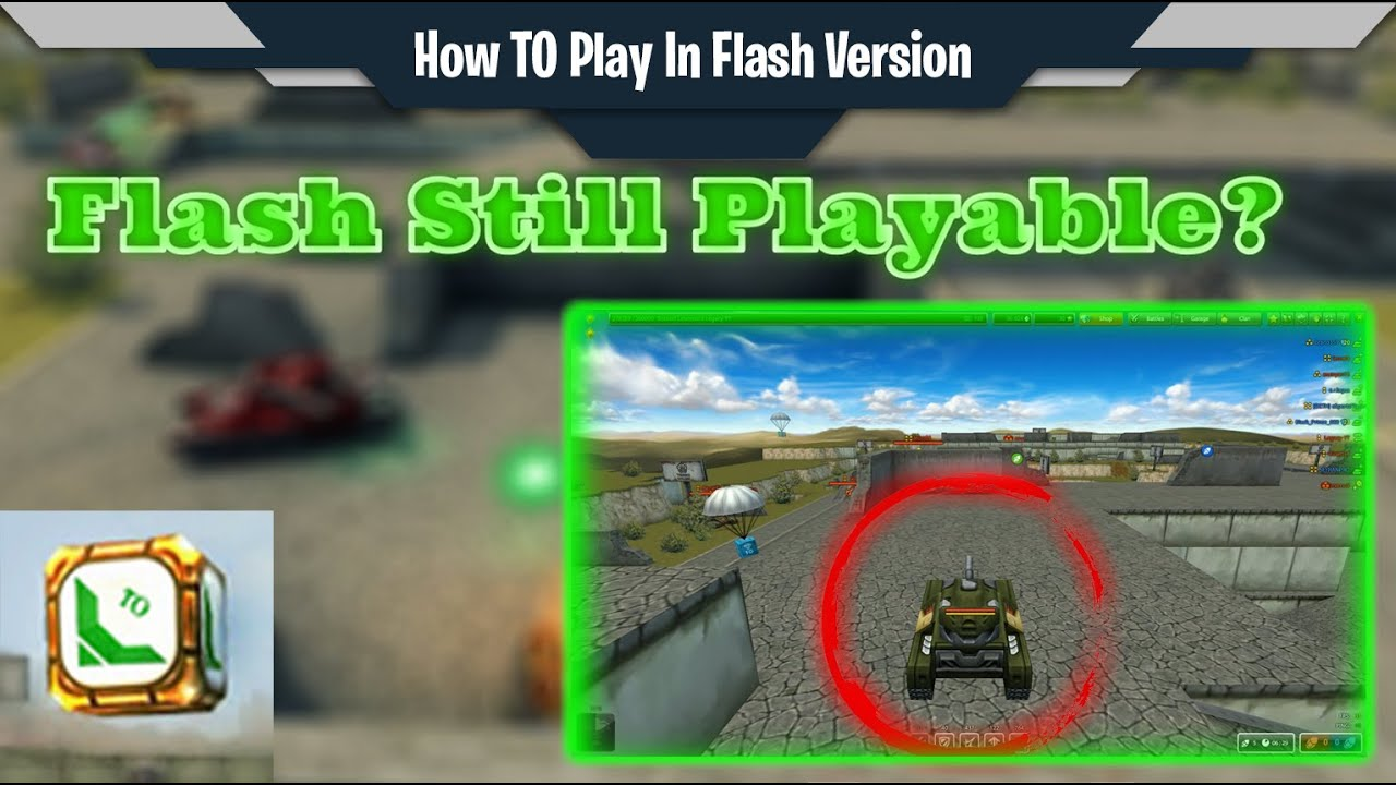 Tanki Online Flash Version Still Playable No Clickbait 2020 December Youtube