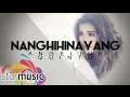 Download Angeline Quinto - Nanghihinayang (Official Lyric ) MP3 song and Music Video