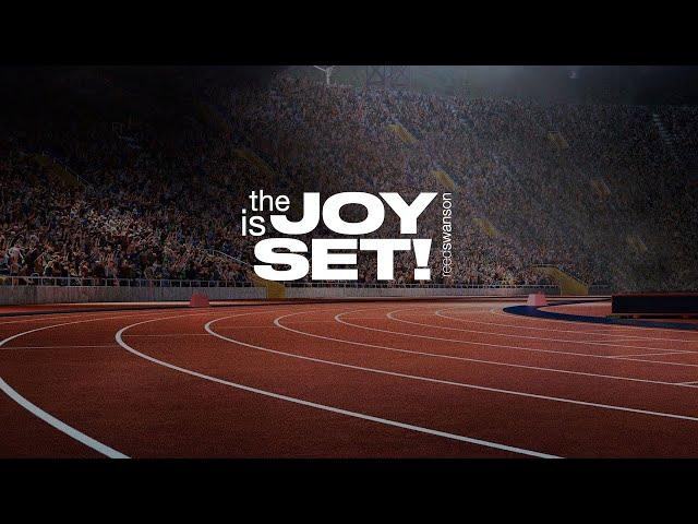 The Joy is Set - Reed Swanson - 01/03/21