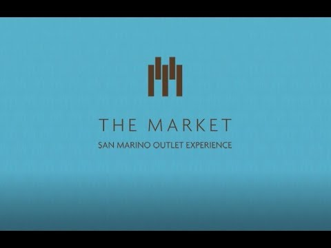THE MARKET - San Marino Outlet Experience