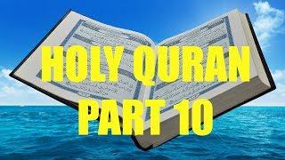 Recitation of Holy Quran Part 10/30