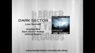 Dark Sector - Lose Yourself (inkl. eXSEss Remix) (HARDER STYLEZ RECORDS)