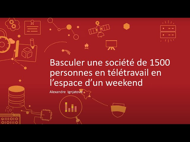 Basculer une société de 1500 personnes en télétravail en l'espace d'un weekend
