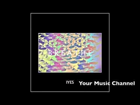 IYES - Breathe