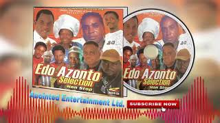 Edo Music Azonto Selection Non-Stop (Hottest Benin Music Mix)