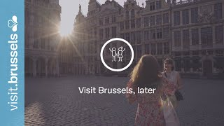 Visit Brussels, later