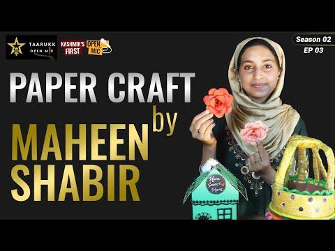 Maheen Shabir Despite Hearing Disability Never Gave Up, Talk Paper Craft on Taarukk Open MIC S2 Ep1
