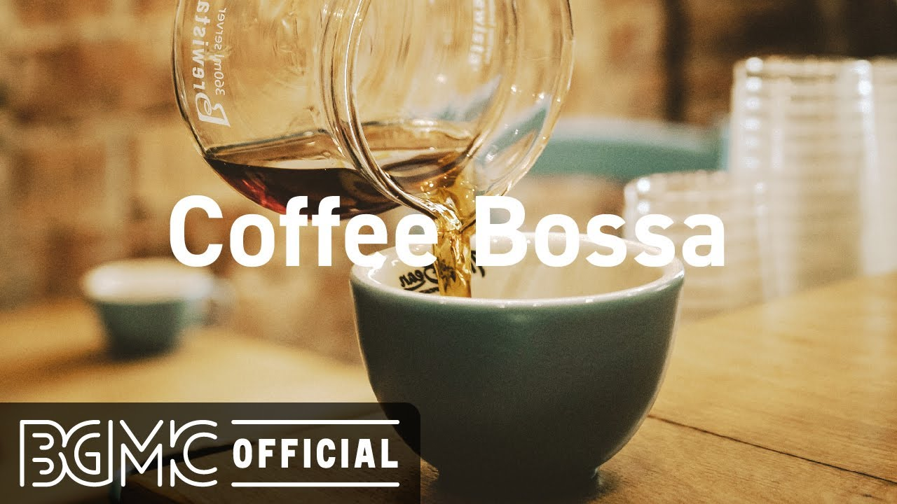 Coffee Bossa: Happy Jazz & Bossa Nova Music Instrumental
