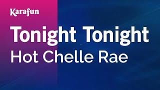 Karaoke Tonight Tonight - Hot Chelle Rae *