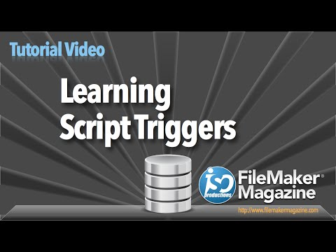 FileMaker Tutorial - Learning Script Triggers