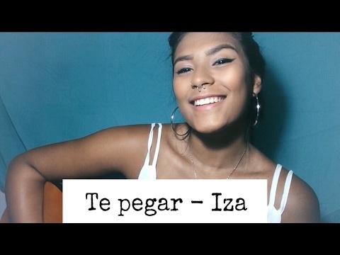 Te pegar - Iza (Cover Lorrana Veras)