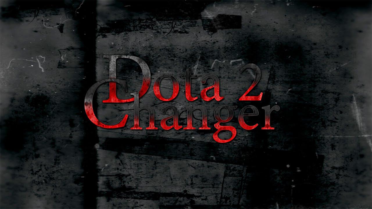 Dota 2 changer скачать последнюю версию - 1c0a