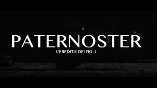 """""""PATERNOSTER"""" L'eredità dei figli - COLLETTIVO EST - Promo"""