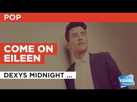 Come On Eileen in the style of Dexys Midnight Runners | Karaoke with Lyrics