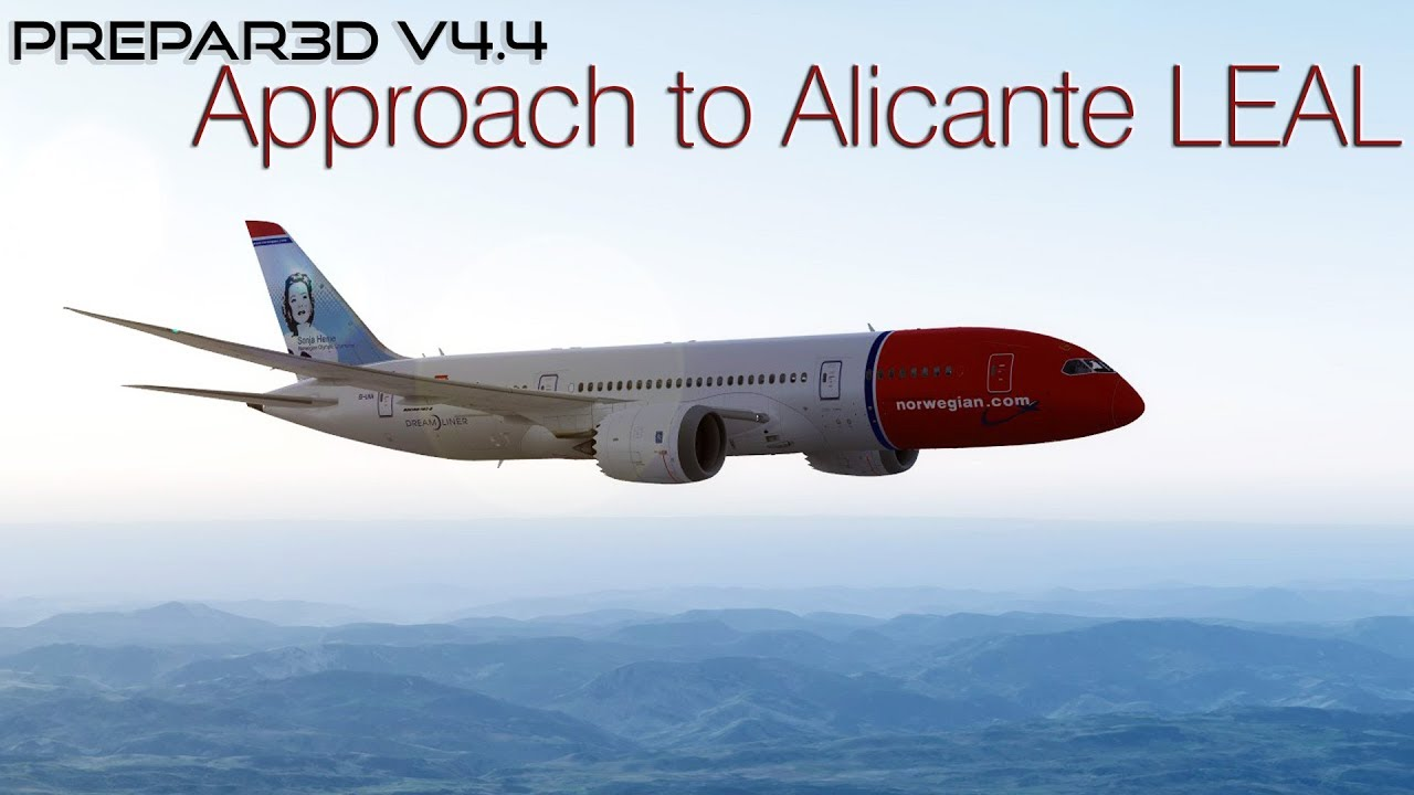 [P3DV4 4] Norwegian Airlines | Boeing 787-8 | Approach to Alicante LEAL