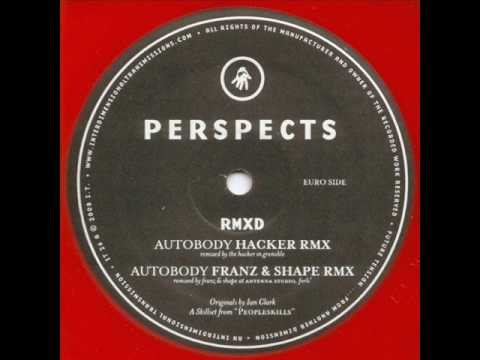 Perspects - Autobody (Hacker Rmx)
