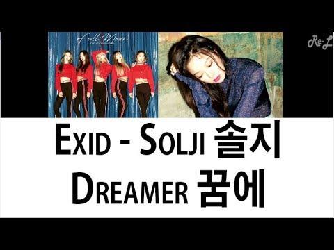 Free Download Exid Solji 솔지 - Dreamer 꿈에 (color Coded Lyrics) (english/rom/han) Mp3 dan Mp4