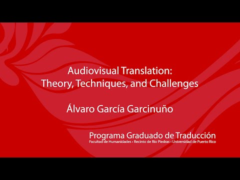 Audiovisual Translation: Theory, Techniques, and Challenges