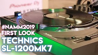 Technics SL-1200 Mk7 Turntable - #NAMM2019 - First-Look Review