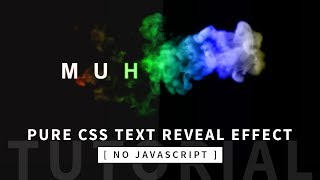 Pure CSS Text Reveal From Smoke Animation Effect   CSS Animation Tutorial   Part 1/2
