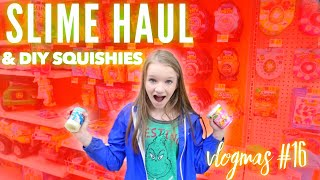 Vlogmas Day 16 Slime Shopping Haul & Diy Squishies  Bryleigh Anne