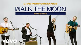 "WALK THE MOON - ""Timebomb"" Live Performance 
