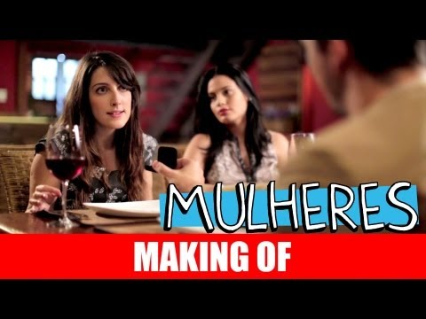 MAKING OF – MULHERES