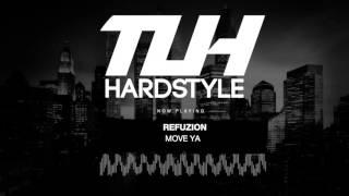 Refuzion - Move Ya (Original Mix) [HQ + HD]