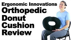Ergonomic Innovations Orthopedic Donut Cushion Review - Ask Doctor Jo