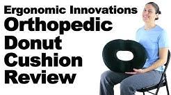 Ergonomic Innovations Orthopedic Donut Cushion Review - Ask Doctor Jo