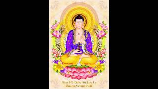 Chắp Tay Lạy Phật Dược Sư  - Đức Toàn