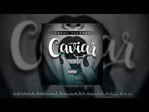 Lenny Tavárez - Caviar (Cover Audio)