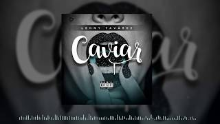 Lenny Tavárez - Caviar (Cover Audio) thumbnail