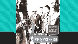 Tak Mengapa feat Datuk A Rahman Hassan - V.E (Official Audio)