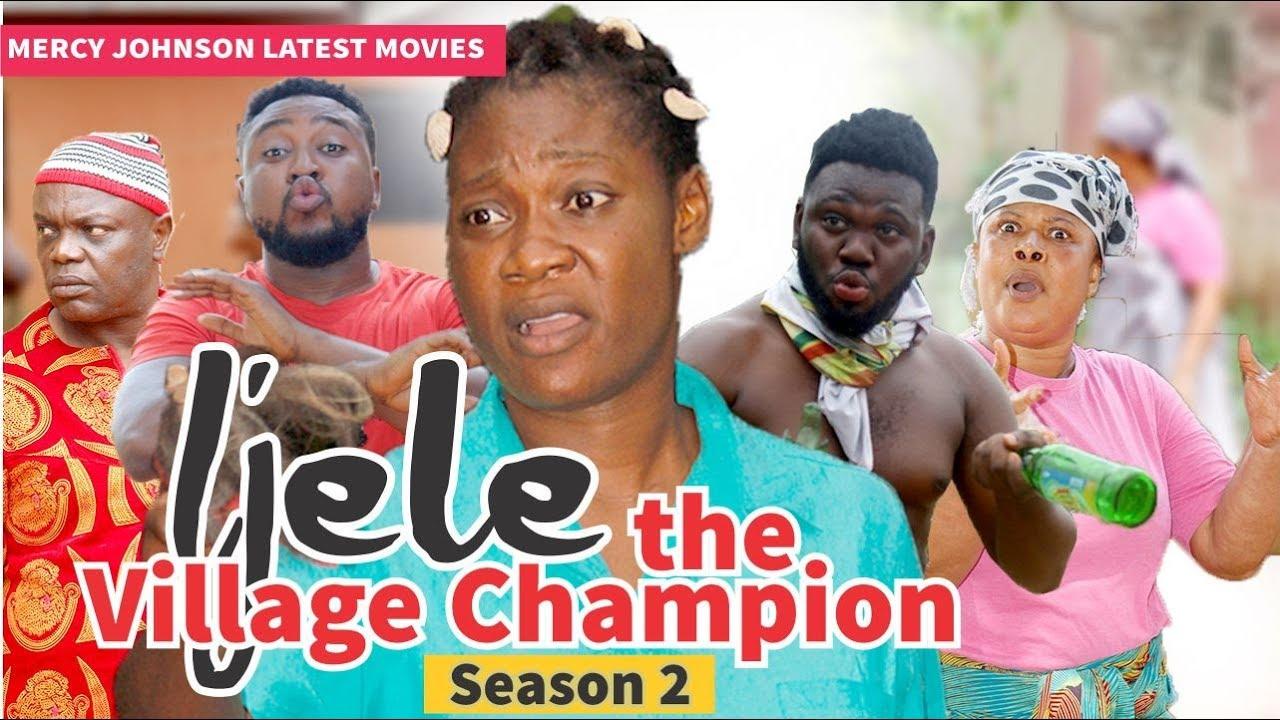 Download IJELE THE VILLAGE CHAMPION 2 (MERCY JOHNSON) - 2019 LATEST NIGERIAN NOLLYWOOD MOVIES