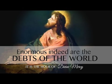Enormous indeed are the debts of the world